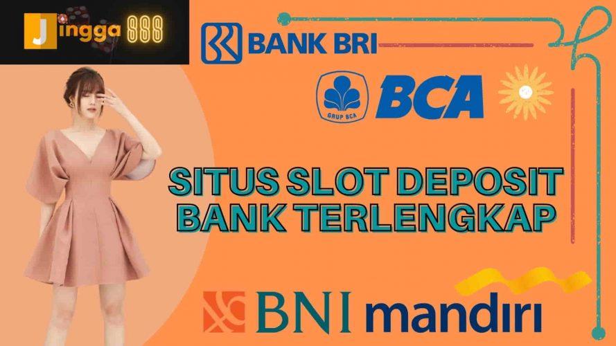 situs slot deposit bank