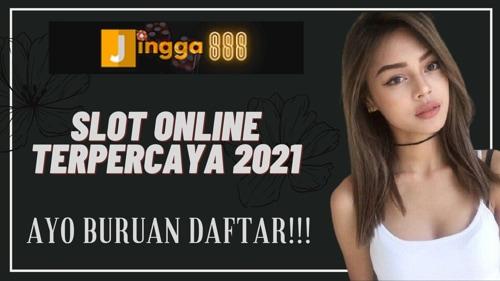 slot online terpercaya 2021